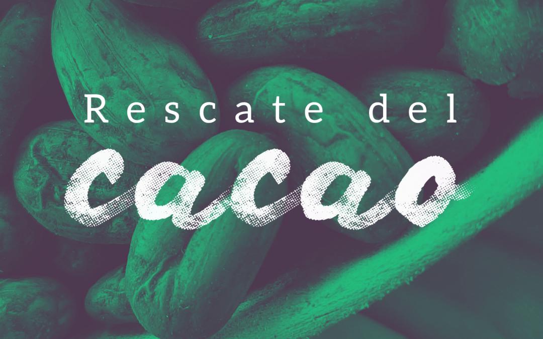 Rescate del cacao